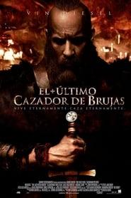 El Ultimo Cazador de Brujas (2015)