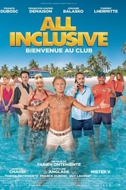 All Inclusive streaming sur zone telechargement