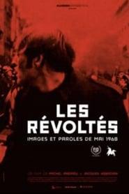 Les révoltés: images et paroles de Mai 1968 streaming sur libertyvf
