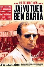 J'ai vu tuer Ben Barka streaming sur libertyvf