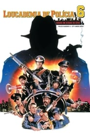 Loucademia de Polícia 6: Cidade em Estado de Sítio (1989) Assistir Online
