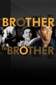 Brother to Brother
