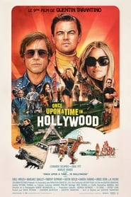 Once Upon a Time in Hollywood streaming sur libertyvf