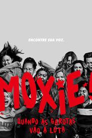 Moxie: Quando as Garotas Vão À Luta (2021) Assistir Online