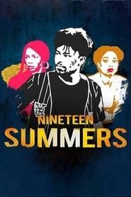 Nineteen Summers - Dublado