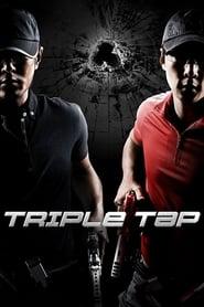 Triple Tap (2010) เฉือนเหลี่ยมกระสุนจับตาย