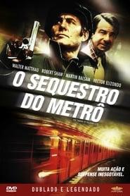 O Sequestro do Metrô (1974) Assistir Online