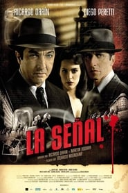 voir film La Señal streaming