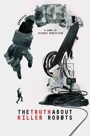 La verdad sobre los robots asesinos (2018)