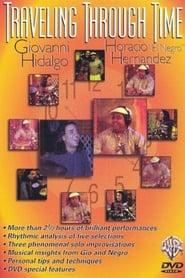 Traveling Through Time Giovanni Hidalgo Horacio Hernandez