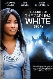 Robada, La historia de Carlina White