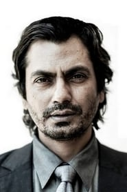 Nawazuddin Siddiqui streaming movies