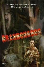 Abandonados (2006) Assistir Online