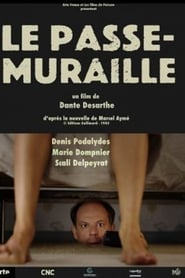 Le passe-muraille streaming