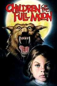 Children of the Full Moon