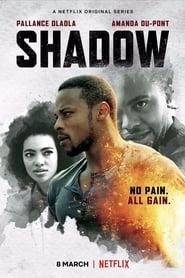 Shadow 1ª Temporada