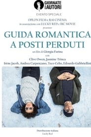 voir film Guida romantica a posti perduti streaming