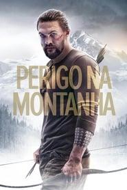Perigo na Montanha (2018) Assistir Online