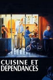 Film Cuisine et Dépendances streaming VF complet