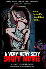 A Very Very Sexy Snuff Movie (2012) Assistir Online