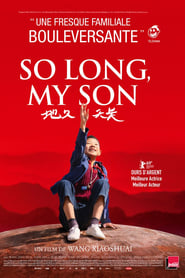 voir film So long, my son streaming