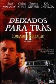 Deixados para Trás 2 – Comando Tribulação (2002) Assistir Online