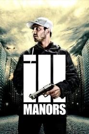 Ill Manors streaming sur libertyvf