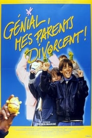 Génial, mes parents divorcent ! streaming