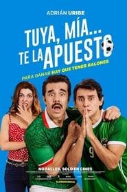Tuya mia te la apuesto (2018)
