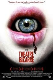 The theatre bizarre streaming sur libertyvf