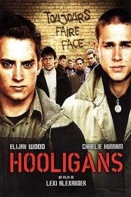 Hooligans streaming sur libertyvf