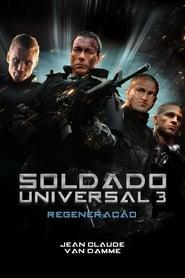 Soldado Universal 3 – Regeneração (2009) Assistir Online
