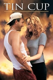 Tin Cup en streaming sur streamcomplet
