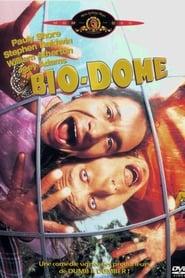 Bio-Dome streaming