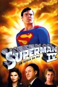 Superman IV: Em Busca da Paz (1987) Assistir Online