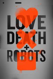 Descargar Love, Death and Robots Temporada 1 Español Latino & Sub Español por MEGA