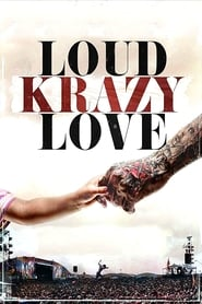 Loud Krazy Love