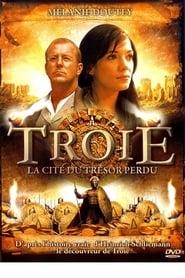 Troie : La Cité du trésor perdu streaming