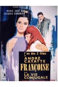 Françoise ou La vie conjugale