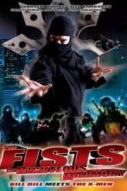 Fists of Righteous Harmony (2008)