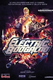 Electric Boogaloo streaming sur zone telechargement