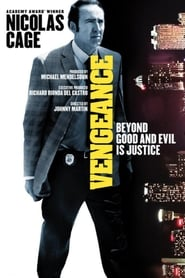Watch Vengeance: A Love Story Full Movie