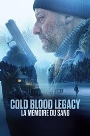 Cold Blood Legacy: La mémoire du sang streaming sur zone telechargement