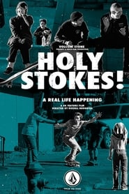 Holy Stokes! A Real Life Happening streaming sur zone telechargement
