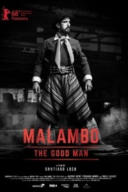 Malambo, El Hombre Bueno (2018)
