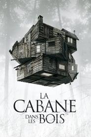 Film La Cabane dans les bois streaming VF complet