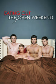 Eating Out: The Open Weekend streaming sur libertyvf