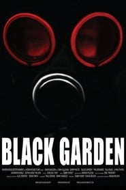 Film Black Garden streaming VF complet