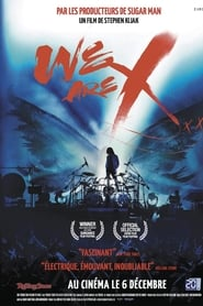 We Are X streaming sur zone telechargement
