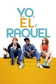 Yo, el y Raquel (2015)